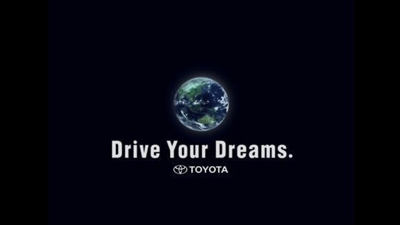 『Drive Your Dream』- TOYOTA